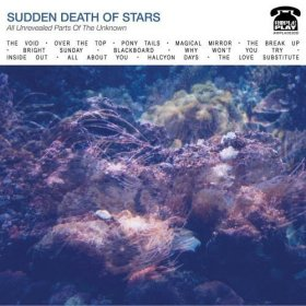 Sudden Death Of Stars - All Unrevealed [Vinyl, LP]