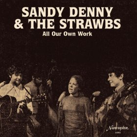 Sandy Denny & The Strawbs - All Our Own Work [Vinyl, 2LP]