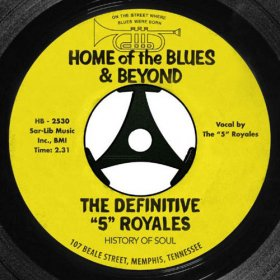 5 Royales - Home Of The Blues & Beyond [2CD]