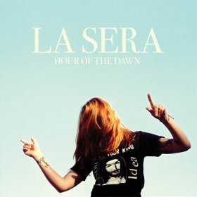 La Sera - Hour Of The Dawn [Vinyl, LP]