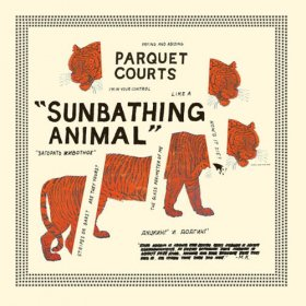 Parquet Courts - Sunbathing Animal [CD]