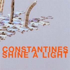 Constantines - Shine A Light [CD]