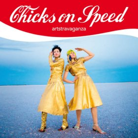 Chicks On Speed - Artstravaganza [Vinyl, 2LP]