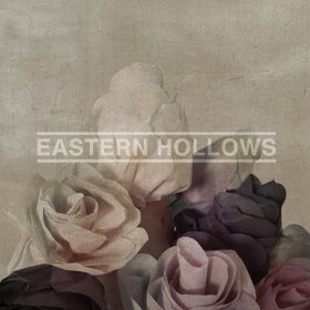 Eastern Hollows - Eastern Hollows [Vinyl, LP]