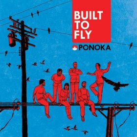 Ponoka - Built To Fly [CD]
