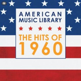 Various - American Music Library: Hits Of 1960 [3CD]
