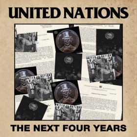 United Nations - The Next Four Years [CD]