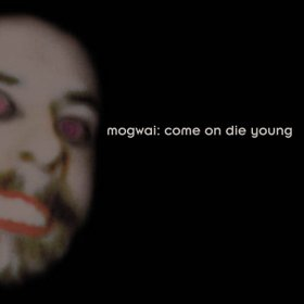 Mogwai - Come On Die Young (Box) [Vinyl, 4LP]