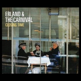 Erland & The Carnival - Closing Time [Vinyl, LP]