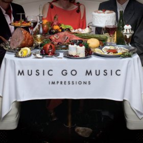 Music Go Music - Impressions [CD]