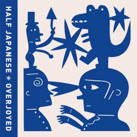 Half Japanese - Overjoyed [Vinyl, LP]