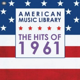Various - American Music Library: Hits Of 1961 [3CD]