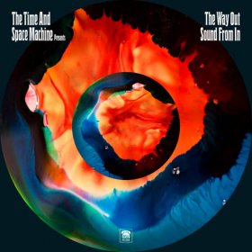 Time And Space Machine - The Way Out Sound [Vinyl, 2LP]