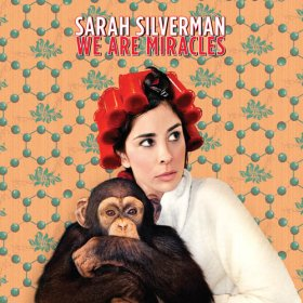 Sarah Silverman - We Are Miracles [CD]