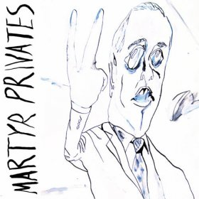 Martyr Privates - Martyr Privates [CD]