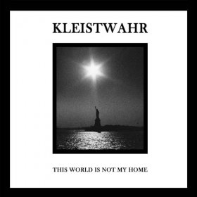 Kleistwahr - This World Is Not My Home [CD]