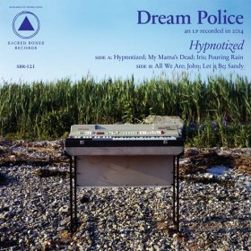 Dream Police - Hypnotized [Vinyl, LP]