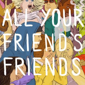 Various - All Your Friends Friends [CD]