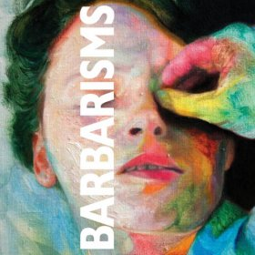 Barbarisms - Barbarisms [CD]