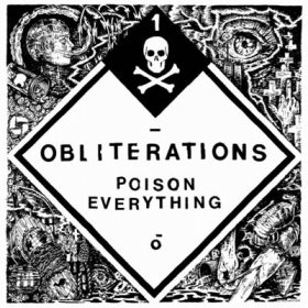 Obliterations - Poison Everything [CD]
