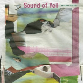 Sound Of Yell - Brocken Spectre [Vinyl, LP]