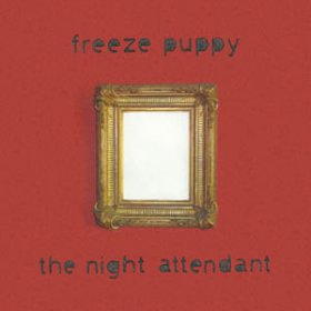 Freeze Puppy - The Night Attendant [CD]