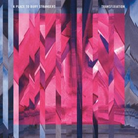 A Place To Bury Strangers - Transfixiation [CD]
