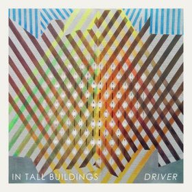 In Tall Buildings - Driver [Vinyl, LP]