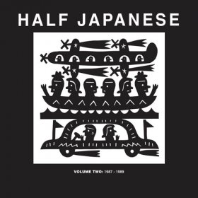 Half Japanese - Vol.2: 1987 1989 [3CD]
