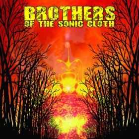 Brothers Of The Sonic Cloth - Brothers Of The Sonic Cloth [Vinyl, LP]