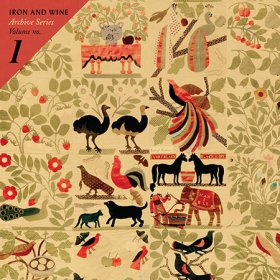 Iron & Wine - Archive Series Volume No.1 [Vinyl, 2LP]