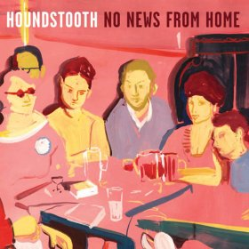 Houndstooth - No News From Home [Vinyl, LP]