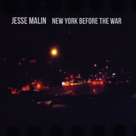 Jesse Malin - New York Before The War [Vinyl, LP]