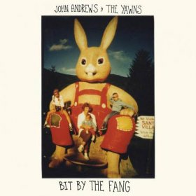 John Andrews & The Yawns - Bit By The Fang [Vinyl, LP]