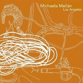 Michaela Melian - Los Angeles [CD]