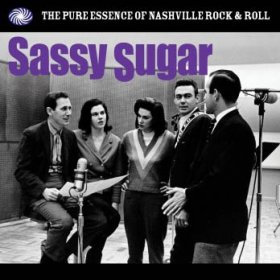 Various - Sassy Sugar: Pure Essence Of Nashville Rock & Roll [Vinyl, 2LP]