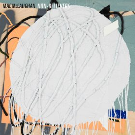 Mac McCaughan - Non Believers [CD]