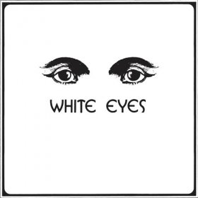 White Eyes - White Eyes [Vinyl, LP]