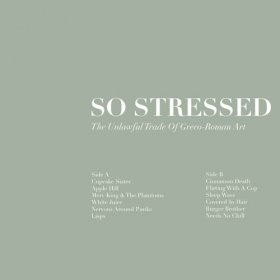 So Stressed - The Unlawful Trade Of Greco [CD]