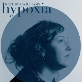 Kathryn Williams - Hypoxia [Vinyl, LP]