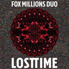 Fox Millions Duo - Lost Time [Vinyl, LP]