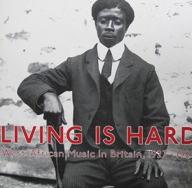 Various - Living Is Hard: West African Music [Vinyl, 2LP]