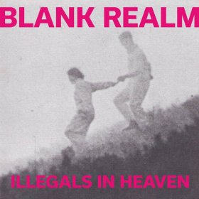 Blank Realm - Illegals In Heaven [CD]