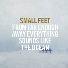 Small Feet - From Far Enough Away [CD]