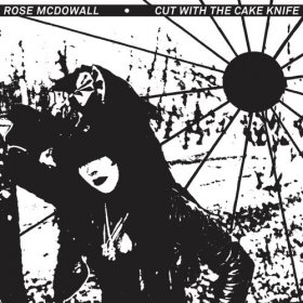Rose McDowall - Cut With The Cake Knife [CD]