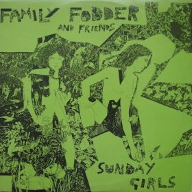 Family Fodder - Sunday Girls [Vinyl, LP]