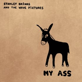 Stanley Brinks & The Wave Pictures - My Ass [CD]