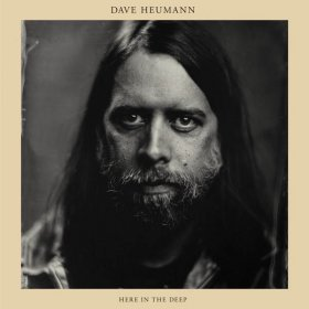 Dave Heumann - Here In The Deep [Vinyl, LP]