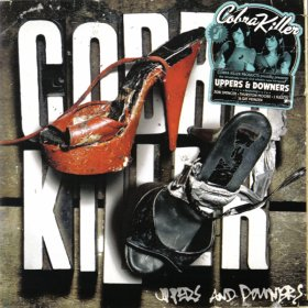 Cobra Killer - Uppers & Downers [Vinyl, LP]