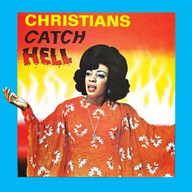 Various - Christians Catch Hell: Gospel Roots [CD]
